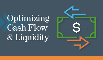 Optimizing Cash Flow and Liquidity