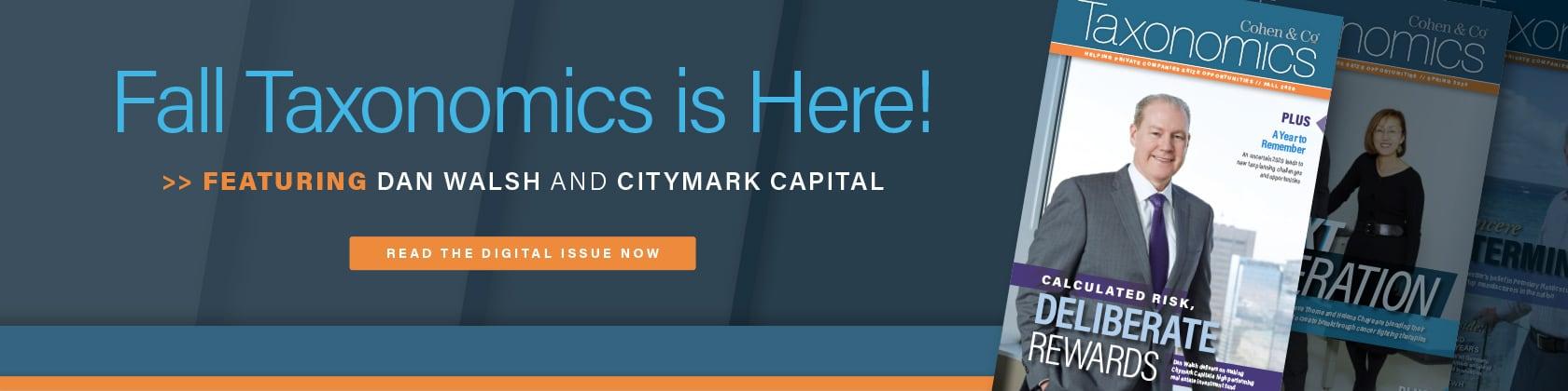 Featuring Dan Walsh and Citymark Capital
